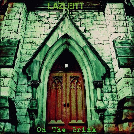 Lazleitt - On The Brink