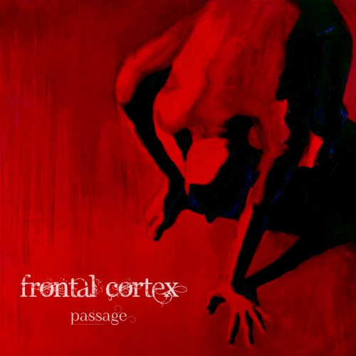 Frontal Cortex - Passage